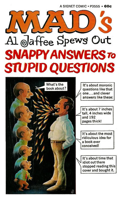 Cover for Mad's Al Jaffee Spews Out Snappy Answers to Stupid Questions (New American Library, 1968 series) #P3555