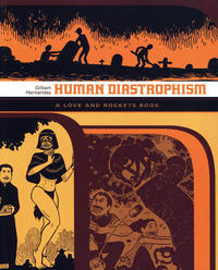 Cover Thumbnail for Love and Rockets Library (Fantagraphics, 2007 series) #[4] - Human Diastrophism