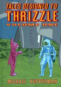 Cover Thumbnail for Tales Designed to Thrizzle (Fantagraphics, 2009 series) #1