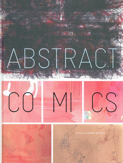 Cover for Abstract Comics - The Anthology: 1967-2009 (Fantagraphics, 2009 series)