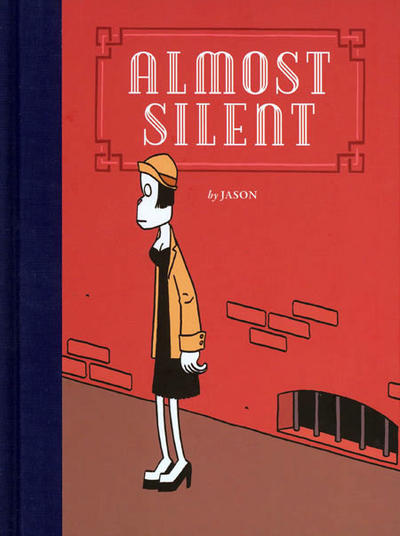 Cover for Almost Silent (Fantagraphics, 2009 series)