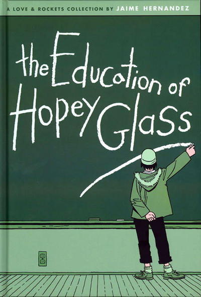 Cover for The Complete Love & Rockets (Fantagraphics, 1985 series) #[24] - The Education of Hopey Glass