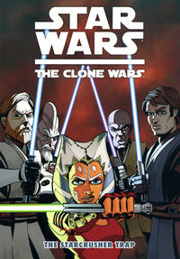 Cover Thumbnail for Star Wars: The Clone Wars - The Starcrusher Trap (Dark Horse, 2011 series)
