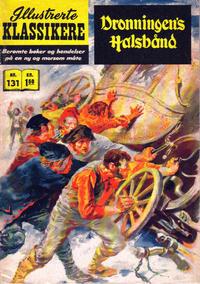 Cover Thumbnail for Illustrerte Klassikere [Classics Illustrated] (Illustrerte Klassikere / Williams Forlag, 1957 series) #131 - Dronningens halsbånd