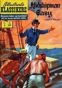 Cover Thumbnail for Illustrerte Klassikere [Classics Illustrated] (Illustrerte Klassikere / Williams Forlag, 1957 series) #3 - Midshipman Easy [HRN 86]