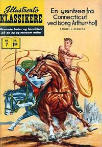 Cover Thumbnail for Illustrerte Klassikere [Classics Illustrated] (Illustrerte Klassikere / Williams Forlag, 1957 series) #7 [HRN 67] - En yankee fra Connecticut ved kong Arthur's hoff [1. opplag]