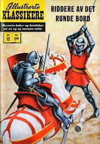 Cover Thumbnail for Illustrerte Klassikere [Classics Illustrated] (Illustrerte Klassikere / Williams Forlag, 1957 series) #12 - Riddere av det runde bord [1. opplag]