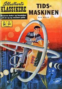 Cover Thumbnail for Illustrerte Klassikere [Classics Illustrated] (Illustrerte Klassikere / Williams Forlag, 1957 series) #34 - Tidsmaskinen [1. opplag]
