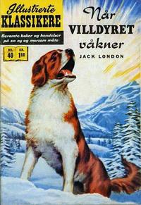 Cover Thumbnail for Illustrerte Klassikere [Classics Illustrated] (Illustrerte Klassikere / Williams Forlag, 1957 series) #40 - Når villdyret våkner [1. opplag]