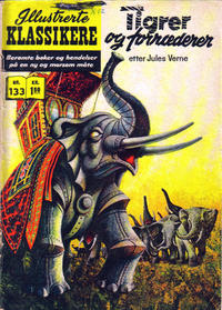 Cover Thumbnail for Illustrerte Klassikere [Classics Illustrated] (Illustrerte Klassikere / Williams Forlag, 1957 series) #133 - Tigrer og forrædere