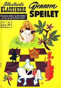 Cover Thumbnail for Illustrerte Klassikere [Classics Illustrated] (Illustrerte Klassikere / Williams Forlag, 1957 series) #135 - Gjennom speilet