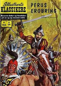 Cover Thumbnail for Illustrerte Klassikere [Classics Illustrated] (Illustrerte Klassikere / Williams Forlag, 1957 series) #156 - Perus erobring