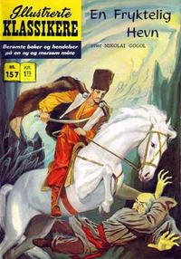 Cover Thumbnail for Illustrerte Klassikere [Classics Illustrated] (Illustrerte Klassikere / Williams Forlag, 1957 series) #157 - En fryktelig hevn
