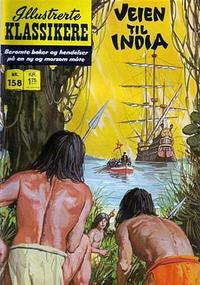 Cover Thumbnail for Illustrerte Klassikere [Classics Illustrated] (Illustrerte Klassikere / Williams Forlag, 1957 series) #158 - Veien til India