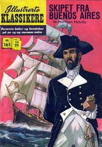 Cover Thumbnail for Illustrerte Klassikere [Classics Illustrated] (Illustrerte Klassikere / Williams Forlag, 1957 series) #161 - Skipet fra Buenos Aires