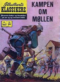 Cover Thumbnail for Illustrerte Klassikere [Classics Illustrated] (Illustrerte Klassikere / Williams Forlag, 1957 series) #167 - Kampen om møllen