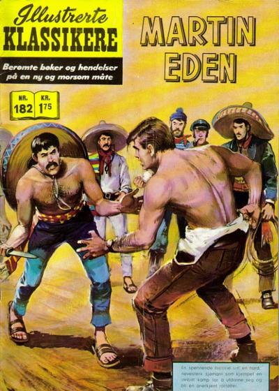 Cover for Illustrerte Klassikere [Classics Illustrated] (Illustrerte Klassikere / Williams Forlag, 1957 series) #182 - Martin Eden