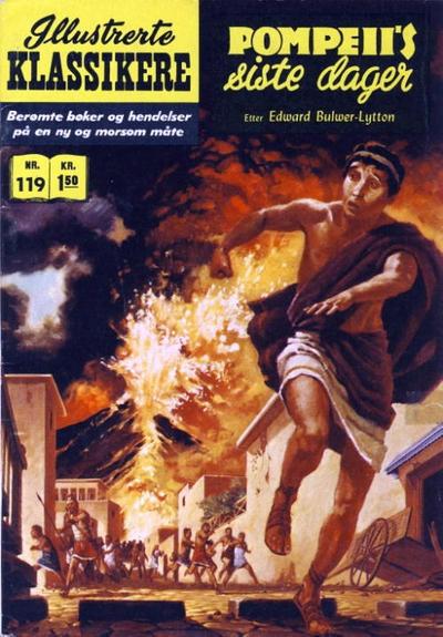 Cover for Illustrerte Klassikere [Classics Illustrated] (Illustrerte Klassikere / Williams Forlag, 1957 series) #119 - Pompeii's siste dager