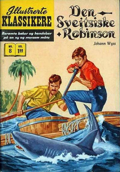 Cover for Illustrerte Klassikere [Classics Illustrated] (Illustrerte Klassikere / Williams Forlag, 1957 series) #8 - Den sveitsiske Robinson [1. opplag]