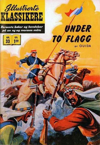 Cover for Illustrerte Klassikere [Classics Illustrated] (Illustrerte Klassikere / Williams Forlag, 1957 series) #33 - Under to flagg