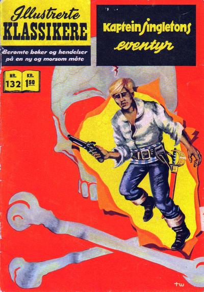 Cover for Illustrerte Klassikere [Classics Illustrated] (Illustrerte Klassikere / Williams Forlag, 1957 series) #132 - Kaptein Singletons eventyr