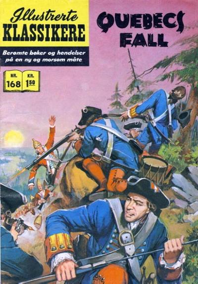 Cover for Illustrerte Klassikere [Classics Illustrated] (Illustrerte Klassikere / Williams Forlag, 1957 series) #168 - Quebecs fall