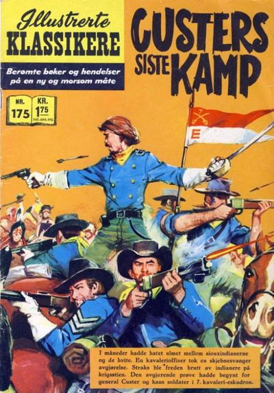 Cover for Illustrerte Klassikere [Classics Illustrated] (Illustrerte Klassikere / Williams Forlag, 1957 series) #175 - Custers siste kamp