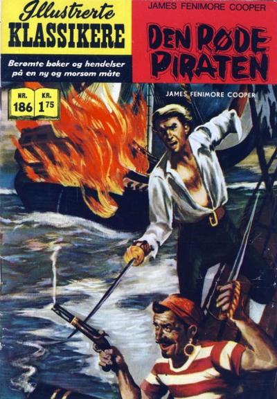 Cover for Illustrerte Klassikere [Classics Illustrated] (Illustrerte Klassikere / Williams Forlag, 1957 series) #186 - Den røde piraten
