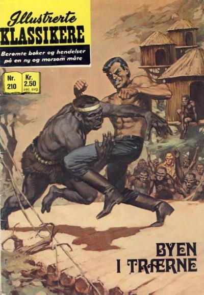 Cover for Illustrerte Klassikere [Classics Illustrated] (Illustrerte Klassikere / Williams Forlag, 1957 series) #210 - Byen i trærne