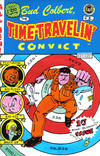 Cover for Time Travelin' Convict (Deconstructive Periodicals, 2000 series) #1