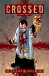 Cover for Crossed Family Values (Avatar Press, 2010 series) #4 [2010 New York Comic Con Exclusive NYCC Cover - Jacen Burrows]