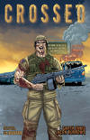 Cover for Crossed (Avatar Press, 2008 series) #6 [2009 San Diego Comic Con Exclusive San Diego Cover - Jacen Burrows]