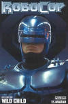 Cover Thumbnail for RoboCop: Wild Child (2005 series) #1 [Photo]