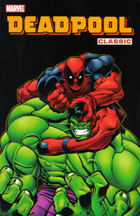 Cover Thumbnail for Deadpool Classic (Marvel, 2008 series) #2