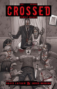 Cover Thumbnail for Crossed Family Values (Avatar Press, 2010 series) #1 [Incentive Red Crossed Cover - Jacen Burrows]