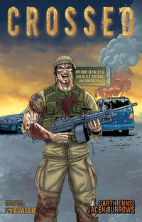 Cover Thumbnail for Crossed (Avatar Press, 2008 series) #6 [2009 San Diego Comic Con Exclusive San Diego Cover - Jacen Burrows]