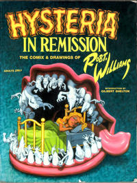 Cover Thumbnail for Hysteria in Remission: The Comix & Drawings of Robt. Williams (Fantagraphics, 2002 series)