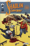 Cover for Shaolin Cowboy (Burlyman Entertainment, 2004 series) #1 [Cover B]