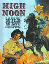 Cover for High Noon 13 of the Best Wild West Picture Library Stories Ever (Carlton Publishing Group, 2008 series)