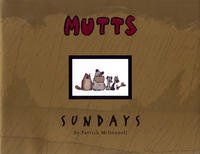 Cover Thumbnail for Mutts Sundays (Andrews McMeel, 1999 series) #[nn]