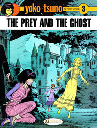 Cover Thumbnail for Yoko Tsuno (Cinebook, 2007 series) #3 - The Prey and the Ghost