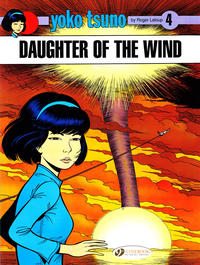 Cover Thumbnail for Yoko Tsuno (Cinebook, 2007 series) #4 - Daughter of the Wind