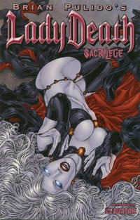 Cover Thumbnail for Brian Pulido's Lady Death: Sacrilege (Avatar Press, 2006 series) #0 [Premium]