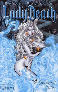Cover Thumbnail for Brian Pulido's Lady Death: Swimsuit (Avatar Press, 2005 series) #2005 [Scorching]