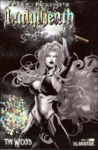 Cover Thumbnail for Lady Death: The Wicked (Avatar Press, 2005 series) #1/2 [Prism Foil]