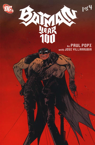 Cover for Batman: Year 100 (DC, 2006 series) #1