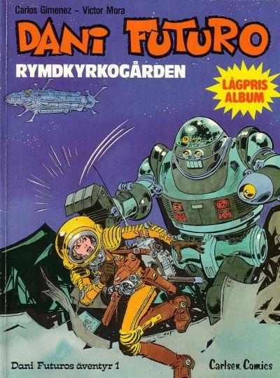 Cover for Dani Futuro (Carlsen/if [SE], 1983 series) #1