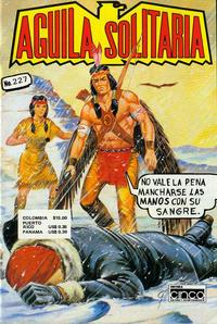 Cover Thumbnail for Aguila Solitaria (Editora Cinco, 1976 ? series) #227