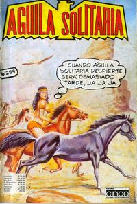 Cover Thumbnail for Aguila Solitaria (Editora Cinco, 1976 ? series) #289