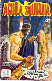Cover Thumbnail for Aguila Solitaria (Editora Cinco, 1976 ? series) #432